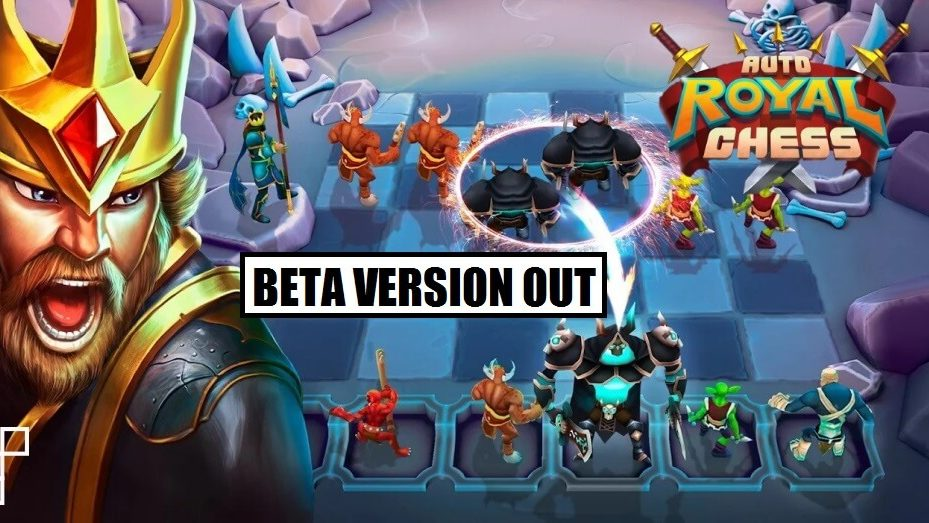 Auto Royal Chess: First Mobile Game combining Auto Chess