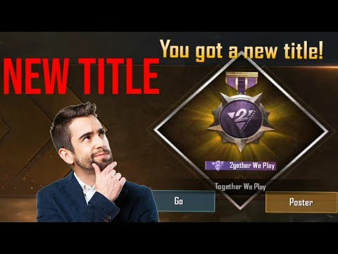PUBG Mobile: How To Get '2gether we play' Title Easily