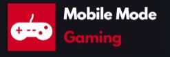 Mobile Mode Gaming