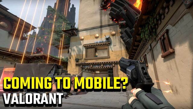 What Valorant's Mobile Port really means for the future of Mobile Gaming